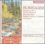 Honegger: Symphony No. 4; Pastoral d'été; Prélude, Arioso et Fughette; Concertino
