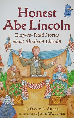 Honest Abe Lincoln: Easy-To-Read Stories about Abraham Lincoln - Adler, David A