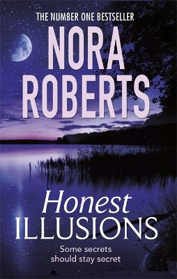 Honest Illusions - Roberts, Nora