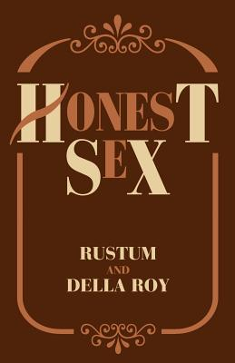 Honest Sex - Rustum, and Roy, Della M