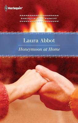 Honeymoon at Home - Abbot, Laura