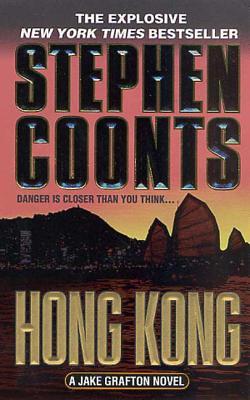 Hong Kong: A Jake Grafton Novel - Coonts, Stephen