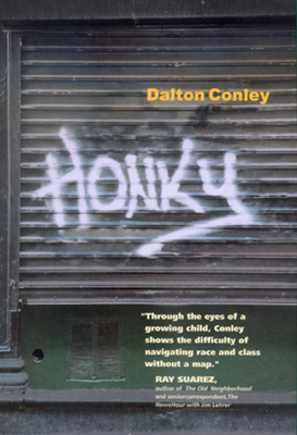 Honky - Conley, Dalton