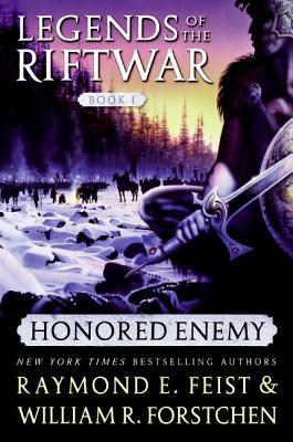 Honored Enemy - Feist, Raymond E, and Forstchen, William R