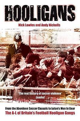 Hooligans Vol.1 - Lowles, Nick