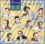 Hooray for Love: Great Gentlemen of Song, Vol. 1