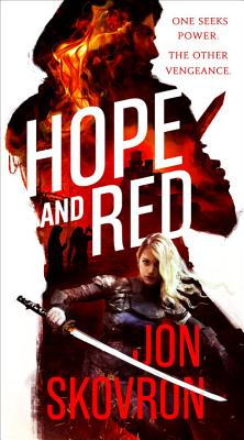 Hope and Red - Skovron, Jon