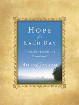 Hope for Each Day: A 365-Day Journaling Devotional - Graham, Billy