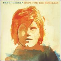 Hope for the Hopeless - Brett Dennen
