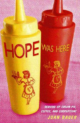 Hope Was Here - Bauer, Joan