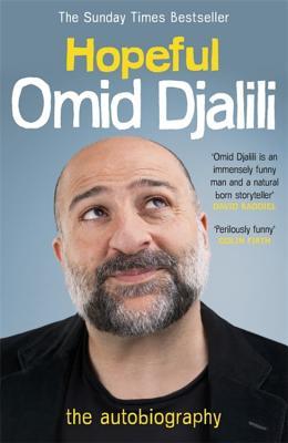 HOPEFUL - an autobiography - Djalili, Omid