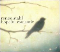 Hopeful Romantic - Renee Stahl