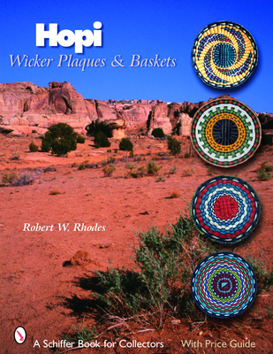 Hopi Wicker Plaques & Baskets - Rhodes, Robert W