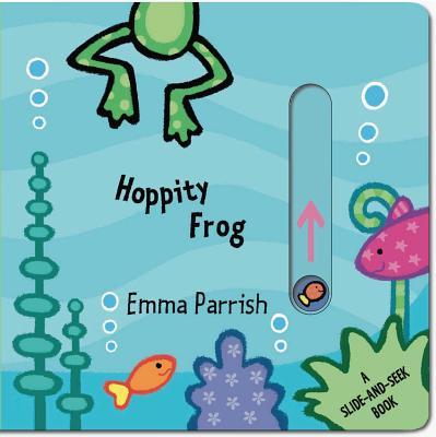 Hoppity Frog: A Slide-And-Seek Book - Parrish, Emma