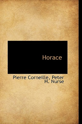 Horace - Corneille, Pierre