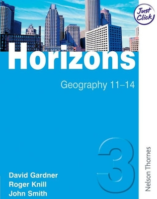 Horizons 3: Student Book - Smith, John, and Gardner, David, and Knill, Roger