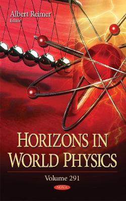 Horizons in World Physics: Volume 291 - Reimer, Albert (Editor)