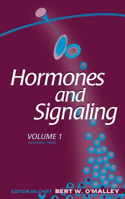 Hormones and Signaling - Birnbaumer, Lutz (Editor), and Darnell, James (Editor), and Evans, Ronald (Editor)
