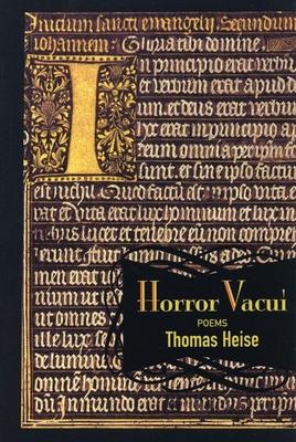 Horror Vacui: Poems - Heise, Thomas, Professor