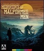 Horrors of Malformed Men [Blu-ray]