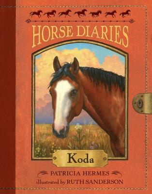 Horse Diaries #3: Koda - Hermes, Patricia