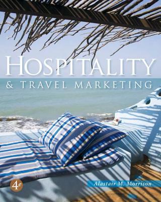 Hospitality and Travel Marketing - Morrison, Alastair M