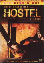 Hostel [Special Edition] [Unrated] - Eli Roth