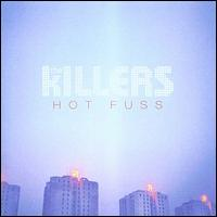 Hot Fuss [Special Edition] - The Killers