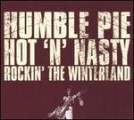 Hot 'n' Nasty: Rockin' the Winterland