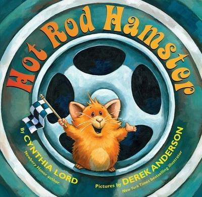 Hot Rod Hamster - Lord, Cynthia