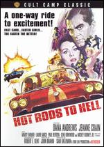 Hot Rods to Hell - James C. Havens; John Brahm