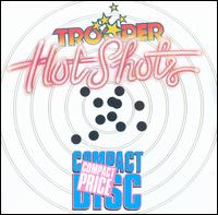 Hot Shots - Trooper