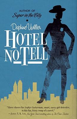 Hotel No Tell - Uviller, Daphne