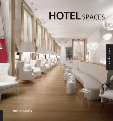 Hotel Spaces - Borras, Montse