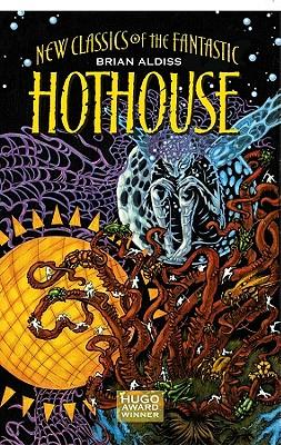 Hothouse - Aldiss, Brian