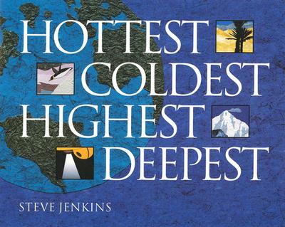 Hottest, Coldest, Highest, Deepest - Jenkins, Steve