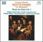 Hotteterre: Music for Flute, Vol. 1