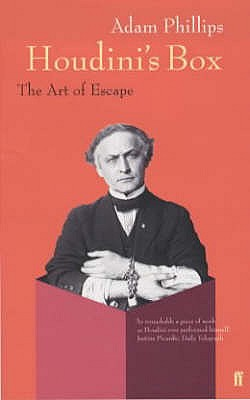 Houdini's Box: The Art of Escape - Phillips, Adam