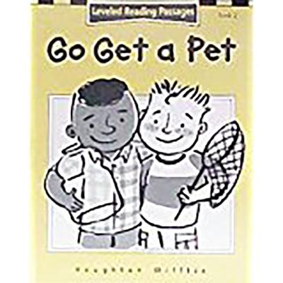 Houghton Mifflin Reading: The Nation's Choice: Guided Reading Level K Go Get a Pet - Houghton Mifflin Company (Prepared for publication by)