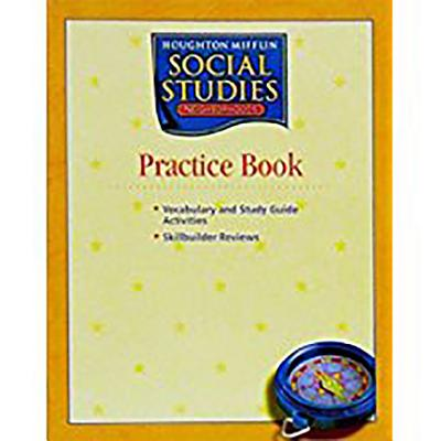 Houghton Mifflin Social Studies: Practice Book Level 2 Neighborhoods - Houghton Mifflin Company (Prepared for publication by)