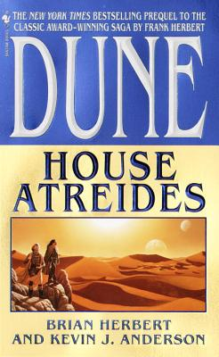 House Atreides - Herbert, Brian, and Anderson, Kevin J