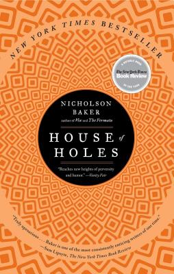 House of Holes: A Book of Raunch - Baker, Nicholson