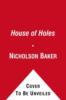 House of Holes - Baker, Nicholson