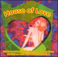 House of Love - Various Artists