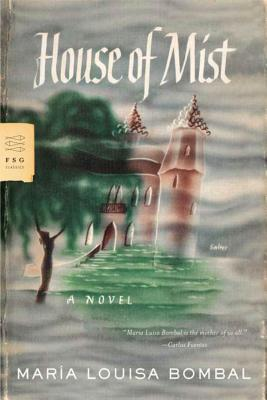 House of Mist - Bombal, Maria Luisa