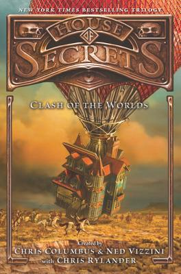 House of Secrets: Clash of the Worlds - Columbus, Chris, and Vizzini, Ned, and Rylander, Chris