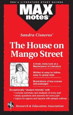 House on Mango Street, the (Maxnotes Literature Guides) - Chelsa, Elizabeth, and Chesla, Elizabeth L, and Cisneros, Sandra