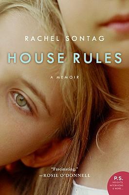 House Rules: A Memoir - Sontag, Rachel