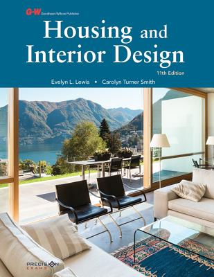Housing and Interior Design - Lewis Ed D, Evelyn L