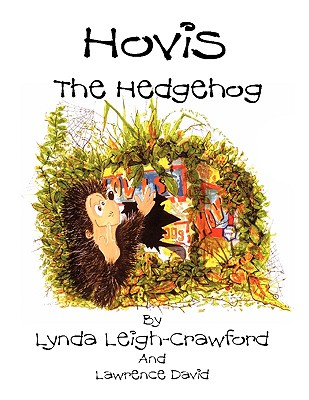 Hovis the Hedgehog: Bonfire Night - Leigh-Crawford, Lynda